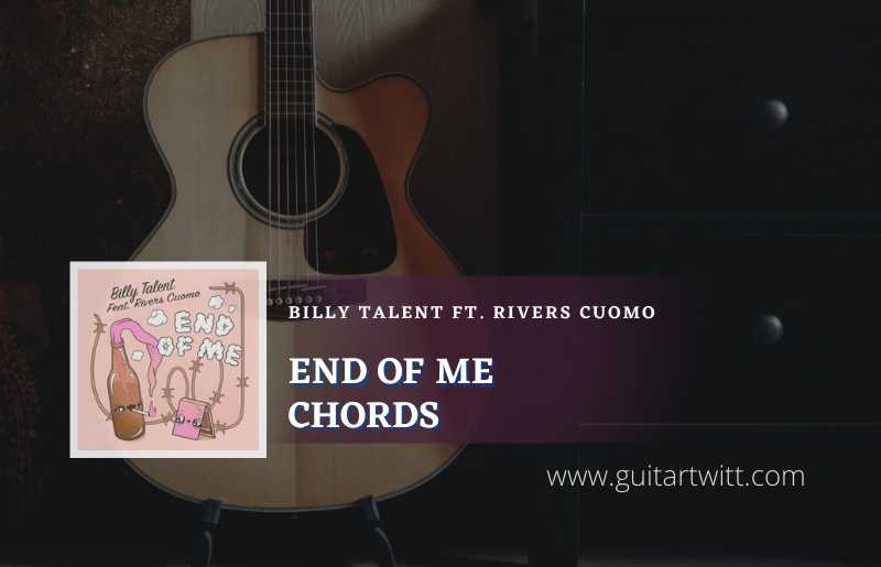 End Of Me Chords