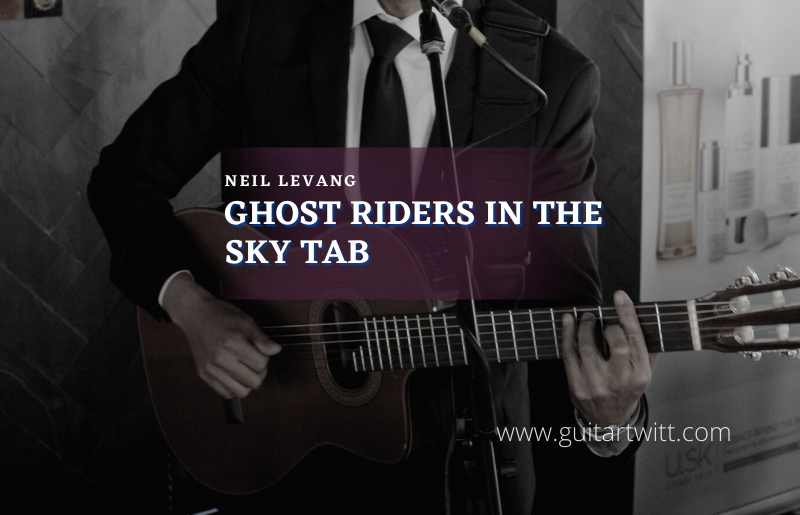 Read more about the article Neil Levang – Ghost Riders In The Sky tab