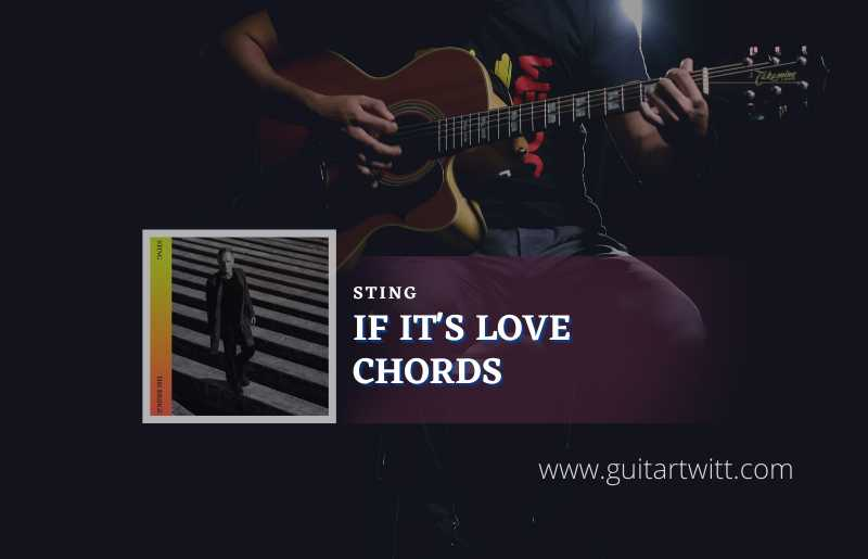 If It's Love Chords