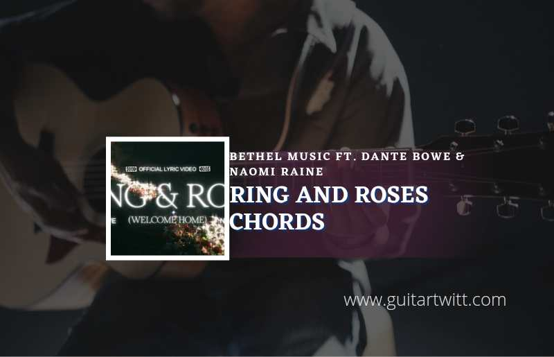Read more about the article Ring And Robe chords by Bethel Music ft. Dante Bowe and Naomi Raine