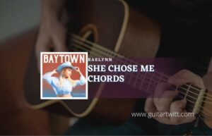 Read more about the article She Chose Me chords by RaeLynn