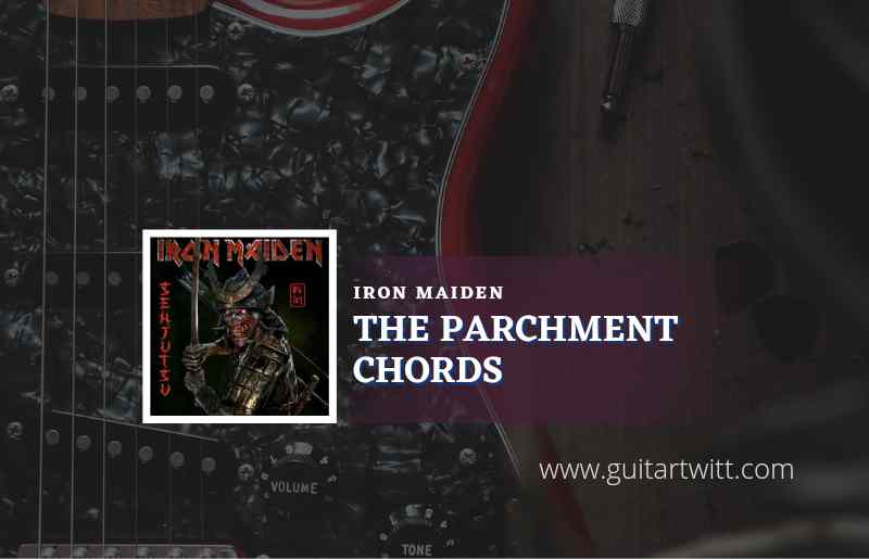 The Parchment chords by Iron Maiden 1