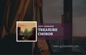 Read more about the article Treasure chords by Cody Johnson