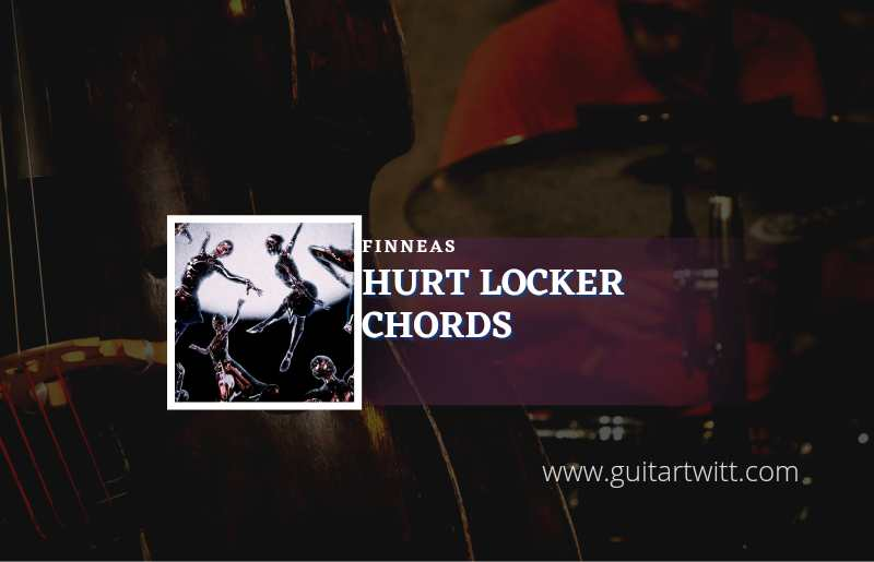 Read more about the article Hurt Locker chords by FINNEAS