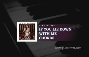 If You Lie Down With Me