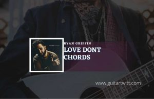 Read more about the article Love Dont  by Ryan Griffin