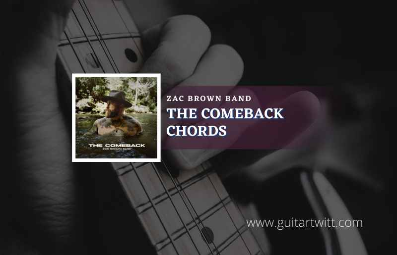 The Comeback Chords