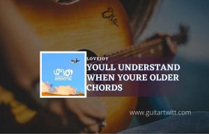 Youll Understand When Youre Older